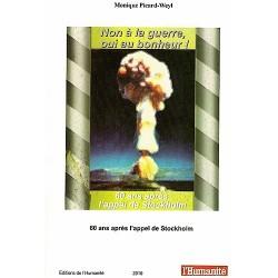 Livre Non à la guerre, oui au bonheur