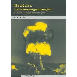 Livre Nucléaire, un mensonge français