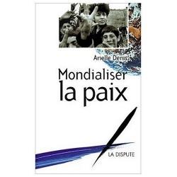 Livre Mondialiser la Paix