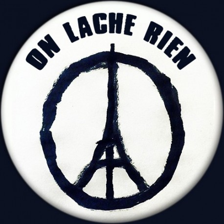 Badge Paix à Paris : On lâche rien (noir)