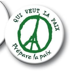 Badge Qui veut la paix Prépare la paix