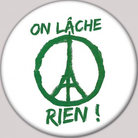 Badge Paix à Paris : On lâche rien (vert)