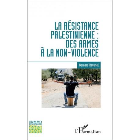 Livre La Résistance Palestinienne : Des Armes à la Non-Violence