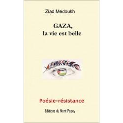 Livre Gaza, la vie est belle: poésie-résistance