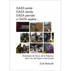 Livre Gaza existe, Gaza résiste, Gaza persiste et Gaza espère...