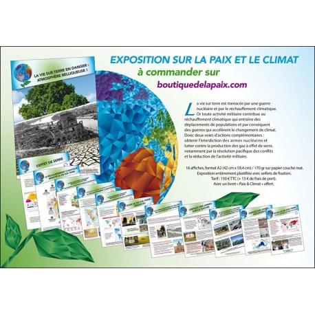 Exposition «La vie sur terre en danger: atmosphère belliqueuse !»
