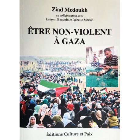 Livre Etre non-violent à Gaza