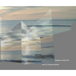 CD Vers un nouvel horizon du Jacques Mozet trio